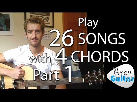 Play 26 SONGS with 4 CHORDS!! Part 1  Chords and Songs