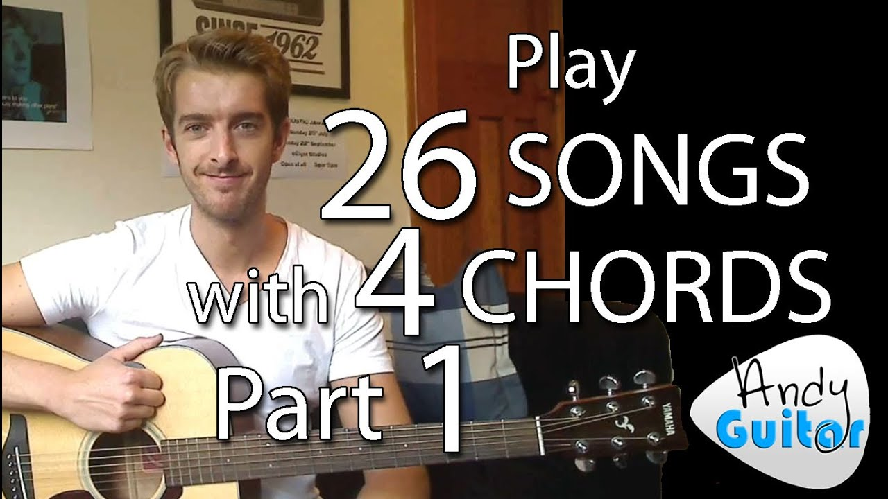 Play 26 songs with 4 chords part 1 chords and songs youtube hexwebz Images