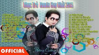 Liên Khúc Nhạc Trẻ Remix Mới Hay Nhất 2015 ll Nonstop - Việt Mix Mới Nhất 2015