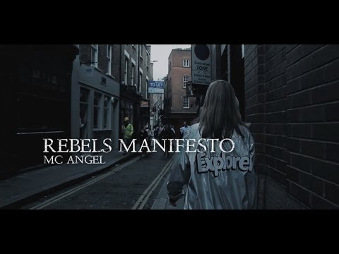 MC ANGEL - REBELS MANIFESTO (OFFICIAL VIDEO)