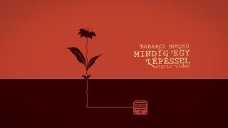Babarci Bulcsú – Mindig egy lépéssel (lyric animation video)