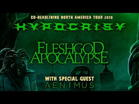 "Hypocrisy, Fleshgod Apocalypse, Aenimus - ""Death Is Just The Beginning"" North American Tour 2019"