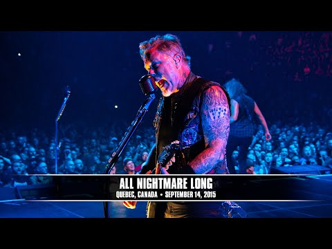 Metallica: All Nightmare Long (MetOnTour - Quebec City, Canada - 2015)