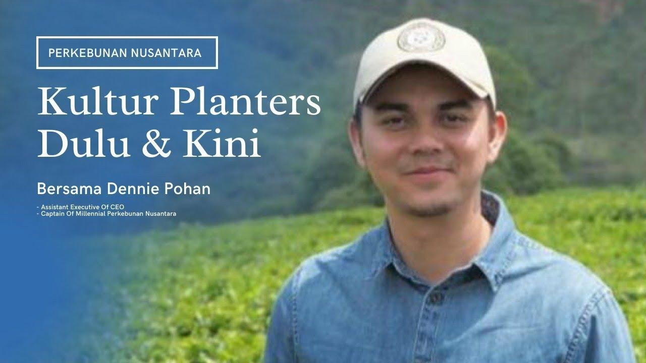 Download Kultur Planters Dulu dan Kini