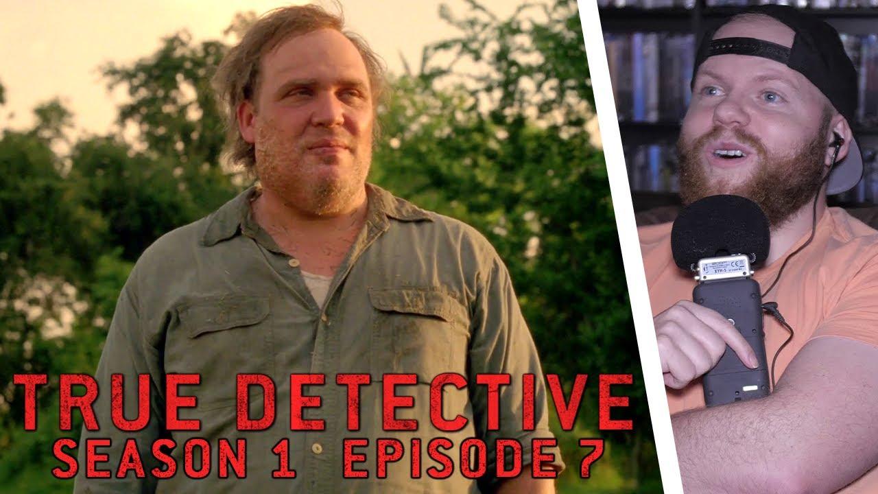 Download TRUE DETECTIVE Season 1 Episode 7: After You've Gone REACTION