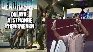 Dead Rising on Wii: a Strange Phenomenon