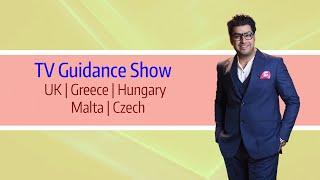 TV Guidance Show - UK | Greece | Hungary | Malta | Czech 🇬🇧 🇬🇷  🇭🇺 🇲🇹🇨🇿