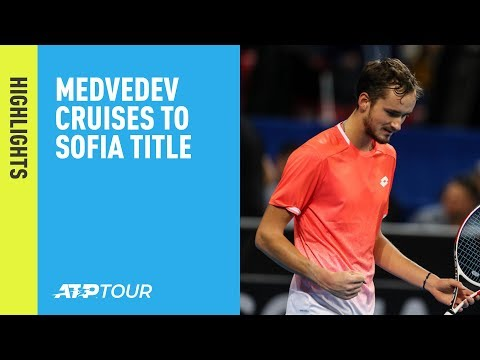Highlights: Medvedev Cruises To Title In Sofia 2019
