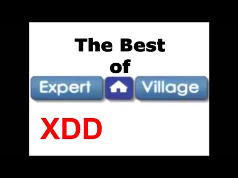 The Best of Expert Village