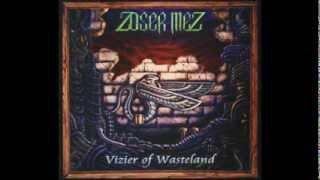 Zoser Mez - Desert Of Deception (Studio Version)