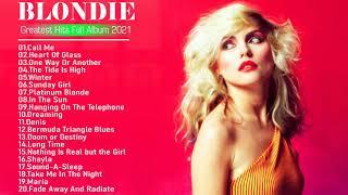 B.l.o.n.d.i.e Greatest Hits Full Album 2021  Best Songs of B.l.o.n.d.i.e