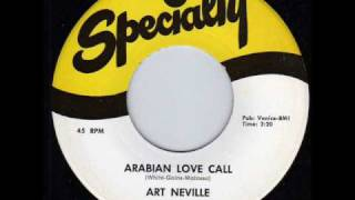 ART NEVILLE ARABIAN LOVE CALL