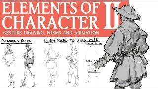 ELEMENTS OF CHARACTER: Gesture, Forms, and Animation