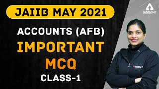JAIIB MAY 2021 | Accounts (AFB) | Important MCQ | Class-1