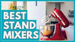 Top 10 Mixers - 10 Best Stand Mixers 2018