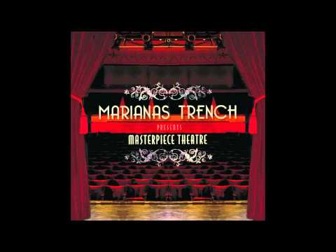 "Marianas Trench ""Masterpiece Theatre III"" (Official Audio)"