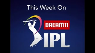 Catch the Dream11 IPL action this week!
