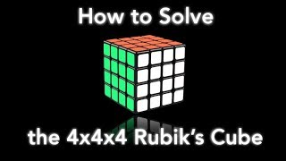 How to Solve the 4x4x4 Rubik's Cube! (simplest way)