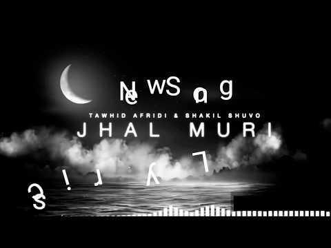JHAL MURI | Bangla New Lyrics Song | Tawhid Afridi