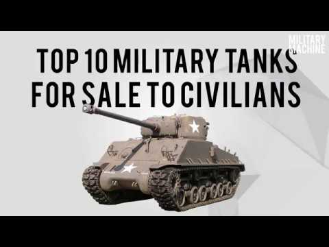 Top Ten Military Tanks For Sale To Civilians