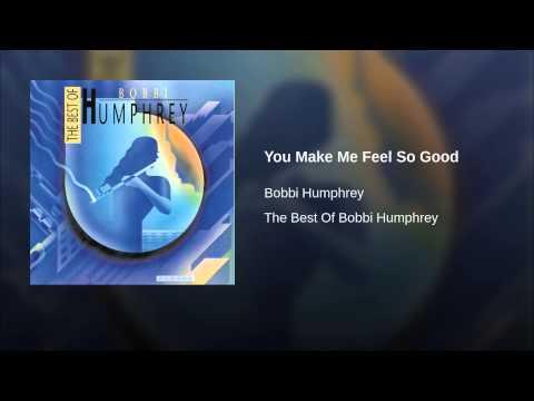 You Make Me Feel So Good
