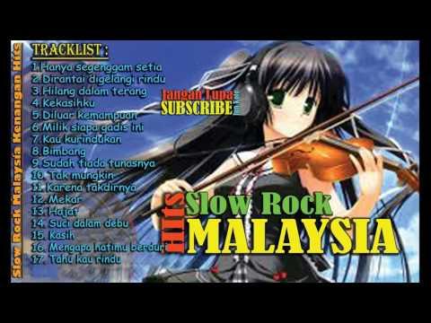 Slow Rock Malaysia saddest - Slow Rock Malaysia Memories