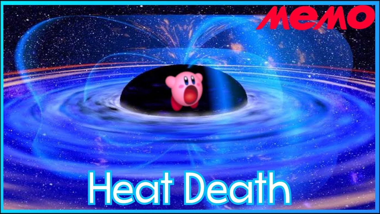 The Heat Death Of The Universe Youtube