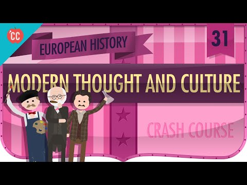 Modern Thought and Culture in 1900: Crash Course European History #31