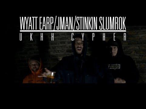 UKHH Cypher - Wyatt Earp - J Man - Stinkin Slumrok