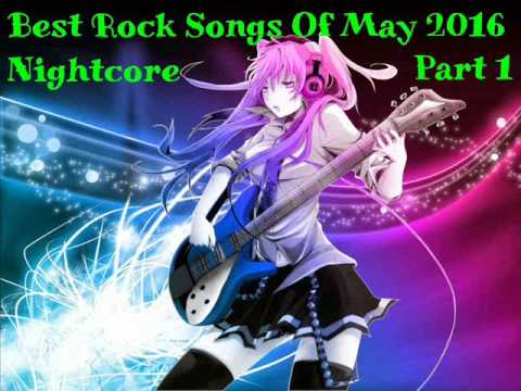 The Best Rock Songs Of May 2016 - Nightcore Part 1