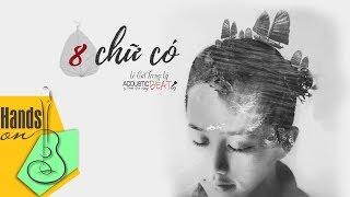 [ Beat - Lyric ] Tám chữ có - Lê Cát Trọng Lý - acoustic Beat by Trịnh Gia Hưng