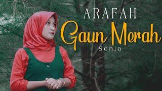 Gaun Merah - Sonia | Cover By Arafah