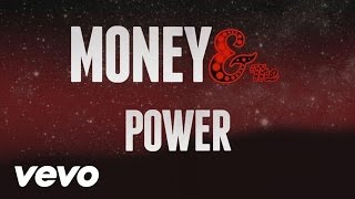 Kid Ink - Money and the Power (Official Lyric Video)