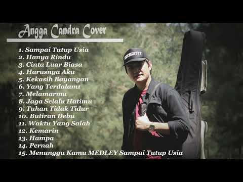 Full Cover By Angga Candra. BEST SONG 2019