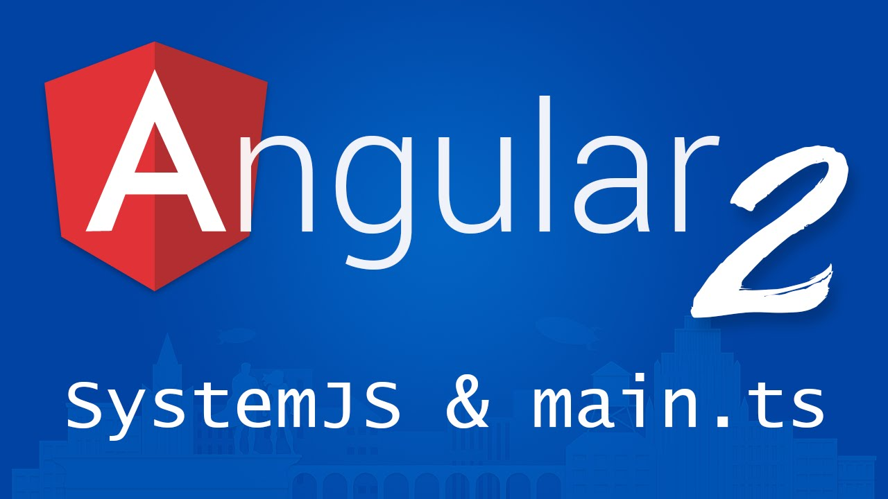 Angular 2 for Beginners - Tutorial 4 - SystemJS and main.ts - YouTube