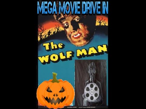 Mega Movie Drive In : The Wolf Man Halloween Special