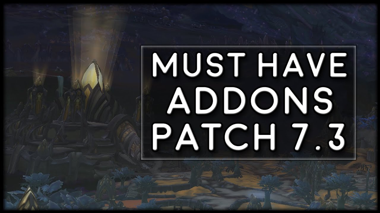 7.3.0 patch notes wow