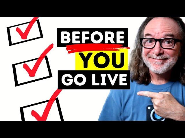 Live Stream Checklist - Do This BEFORE You Go Live!