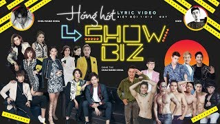 Hóng Hớt Showbiz - Châu Đăng Khoa Ft. Khói | Nhạc phim Biệt đội 1-0-2: Lật Mặt Showbiz