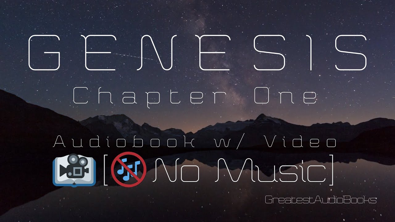 GENESIS Chapter 1 (No Music) AudioBook w/ Video 🎧📖 | Greatest🌟AudioBooks
