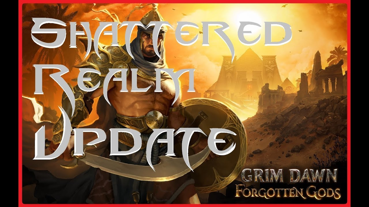 Grim Dawn] FORGOTTEN GODS - SHATTERED REALM! - Video - ViLOOK