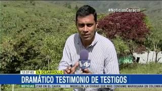 Estos videos evidencian la crueldad del ataque de las FARC en Cauca - 16 de Abril de 2015
