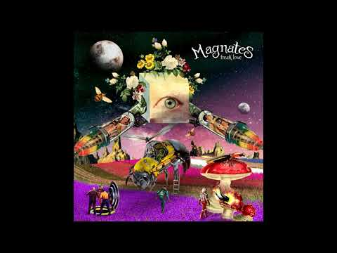 Magnates - Freak Love