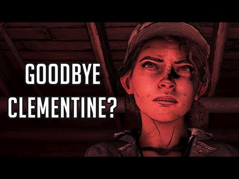 CLEMENTINE WILL DIE THIS SEASON? - Telltale's: The Walking Dead: The Final Season Episode 4 Theory