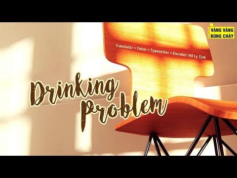 [VIETSUB] DRINKING PROBLEM (술끊자) – SECHSKIES