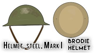 Brodie Helmet / Helmet, steel, Mark I  (World War I)