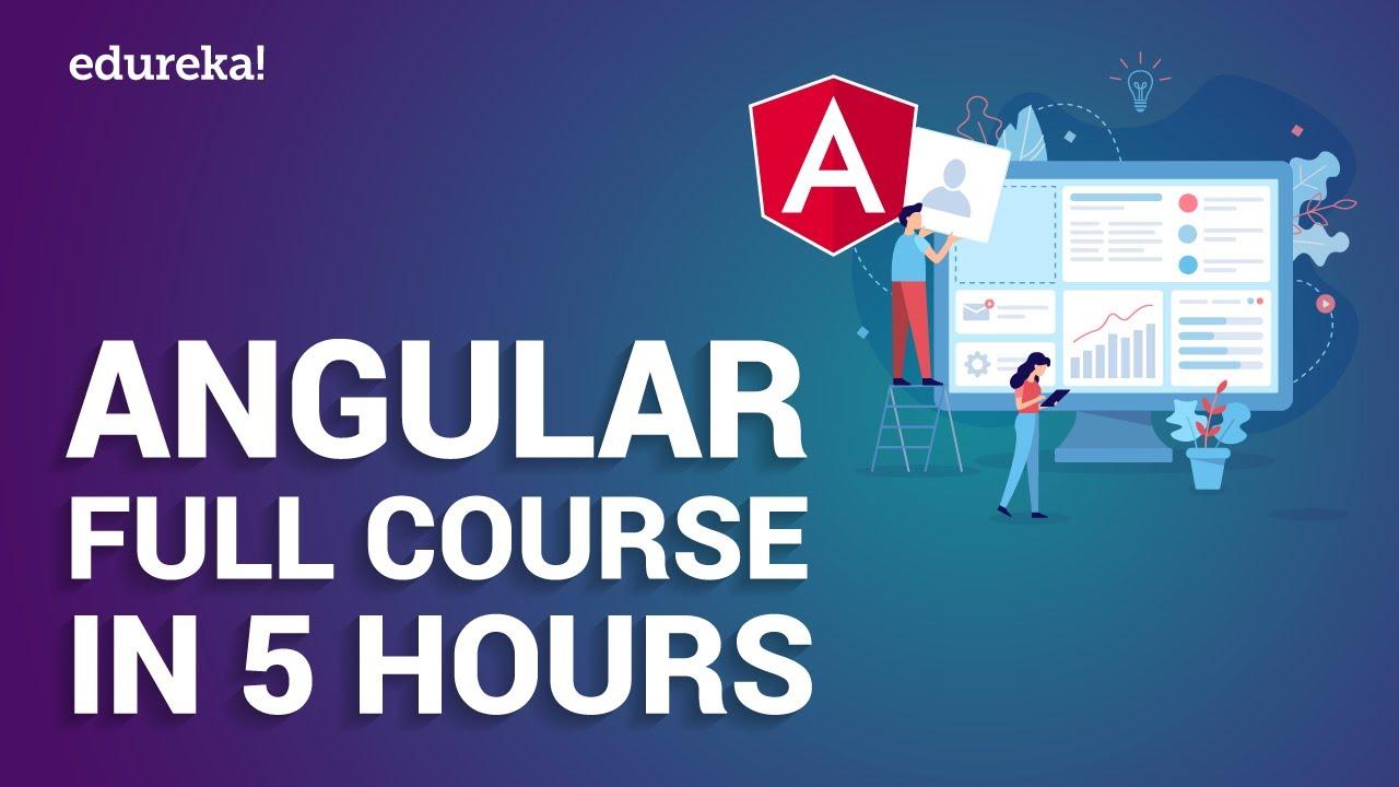 Angular Full Course in 5 Hours | Angular Tutorial For Beginners | Angular Training