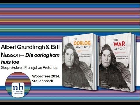 Die oorlog kom huis toe - Albert Grundlingh en Bill Nasson
