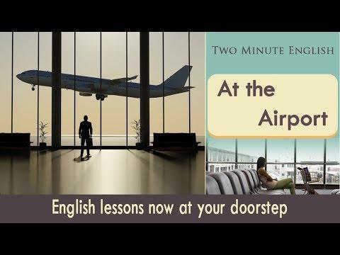 Tại sân bay - Từ vựng tiếng Anh - Học tiếng Anh để du lịch