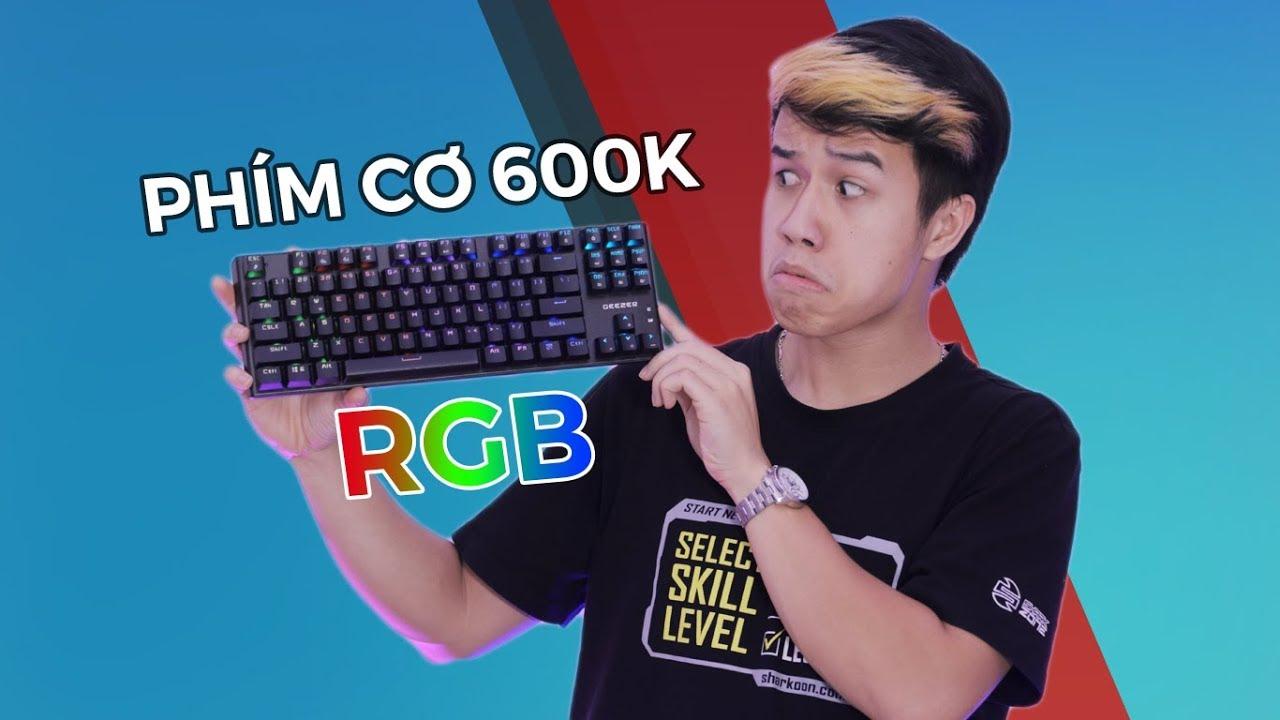 Phím cơ RGB giá 600K? – Geezer GS4